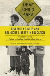 Disability Rights and Religious Liberty in EducationThe Story behind Zobrest v. Catalina Foothills School District